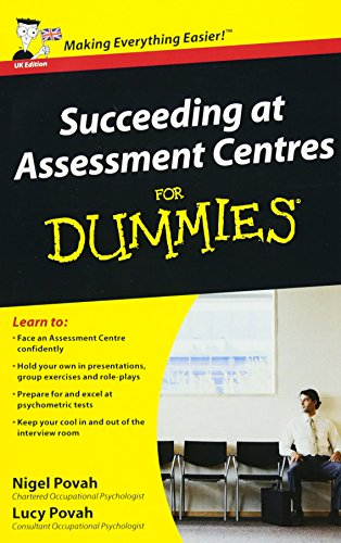 9780470721018: Succeeding at Assessment Centres for Dummies