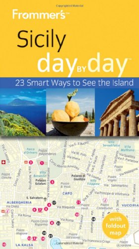 9780470721186: Frommer's Sicily Day By Day (Frommer's Day by Day - Pocket)