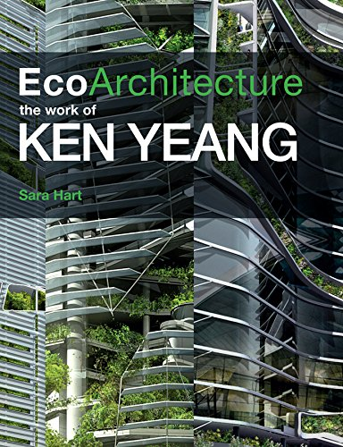 9780470721407: Ecoarchitecture: The Work of Ken Yeang