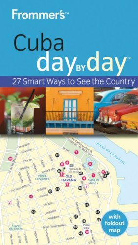 9780470721612: Frommer's Cuba Day by Day (Frommer's Day by Day - Pocket)