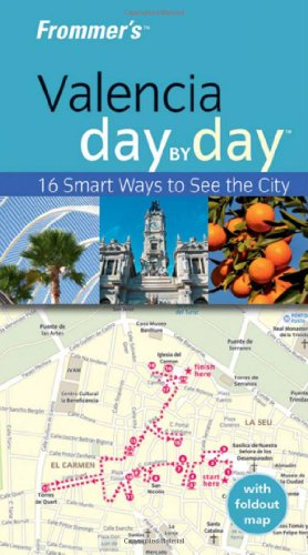 9780470721704: Frommer's Valencia Day by Day (Frommer's Day by Day - Pocket)
