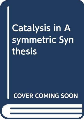 9780470722060: Catalysis in Asymmetric Synthesis