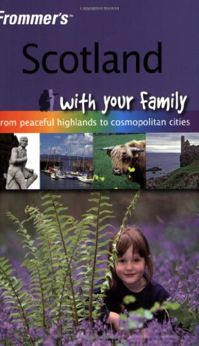 9780470723029: Scotland with Your Family (Frommer's with Your Family) [Idioma Inglés]