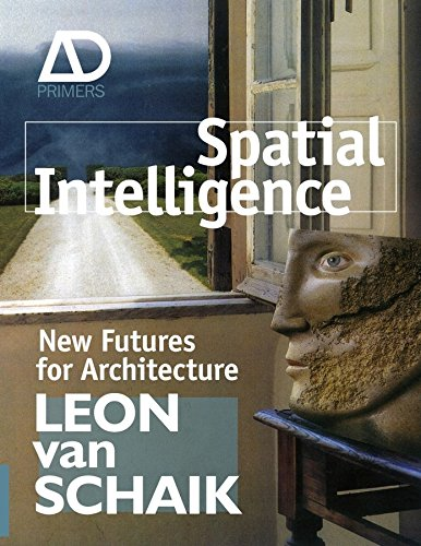 9780470723227: Spatial Intelligence: New Futures for Architecture