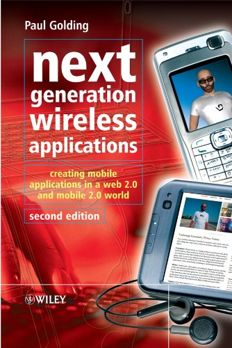 9780470725061: Next Generation Wireless Applications: Creating Mobile Applications in a Web 2.0 and Mobile 2.0 World