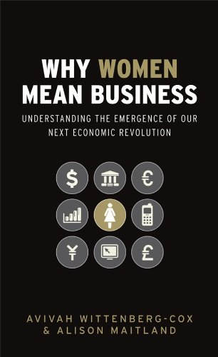 9780470725085: Why Women Mean Business: Understanding the Emergence of Our Next Economic Revolution