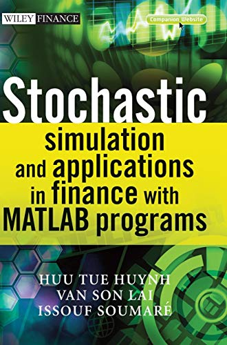 9780470725382: Stochastic Simulation and Applications in Finance with MATLAB Programs