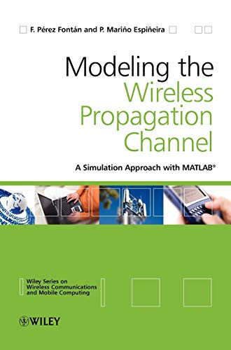 9780470727850: Modelling the Wireless Propagation Channel: A simulation approach with Matlab