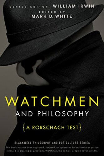9780470730287: Watchmen and Philosophy: A Rorschach Test (The Blackwell Philosophy and Pop Culture Series)