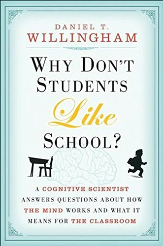 9780470730454: Why Don't Students Like School: A Cognitive Scientist Answers Questions About How the Mind Works and What It Means for the Classroom, Epub Edition