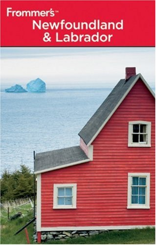 9780470736784: Frommer's Newfoundland and Labrador (Frommer′s Complete Guides)