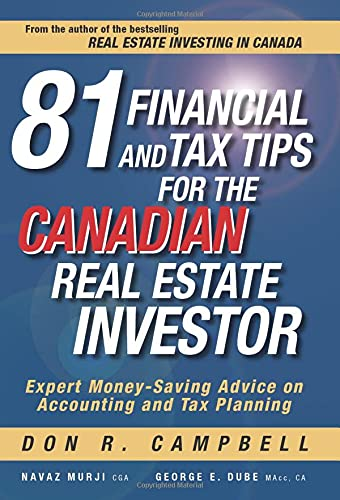 9780470736838: 81 Financial and Tax Tips for the Canadian Real Estate Investor: Expert Money-Saving Advice on Accounting and Tax Planning