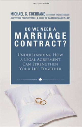 9780470737514: Do We Need a Marriage Contract: Understanding How a Legal Agreement Can Strengthen Your Life Together