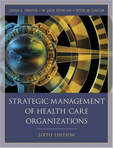 9780470740255: Strategic Management of Health Care Organizations