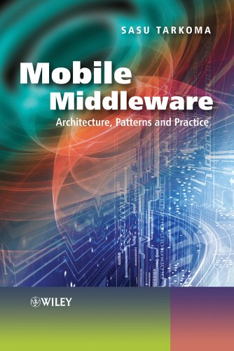 9780470740736: Mobile Middleware: Architecture, Patterns and Practice: Supporting Applications and Services