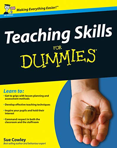 9780470740842: Teaching Skills For Dummies