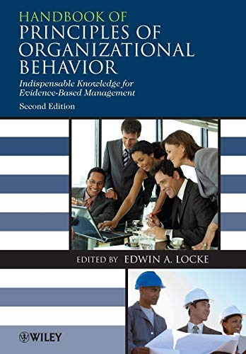 9780470740941: Handbook of Principles of Organizational Behavior: Indispensable Knowledge for Evidence-Based Management: A Handbook