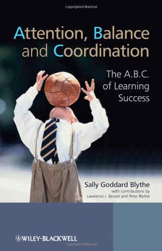 9780470740989: Attention, Balance and Coordination: The A.B.C. of Learning Success