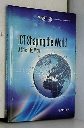 9780470741306: ICT Shaping the World: A Scientific View