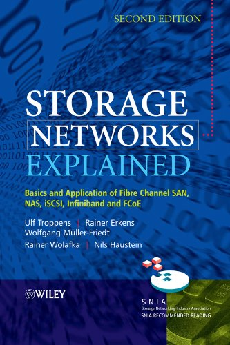 9780470741436: Storage Networks Explained: Basics and Application of Fibre Channel SAN, NAS, iSCSI, InfiniBand and FCoE