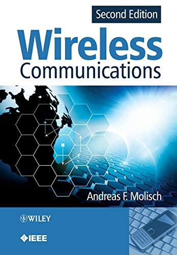 Wireless Communications 9780470741863  Professor Andreas F. Molisch, renowned researcher and educator, has put together the comprehensive book, Wireless Communications. The second edition, which includes a wealth of new material on important topics, ensures the role of the text as the key resource for every student, researcher, and practitioner in the field.  —Professor Moe Win, MIT, USA Wireless communications has grown rapidly over the past decade from a niche market into one of the most important, fast moving industries. Fully updated to incorporate the latest research and developments, Wireless Communications, Second Edition provides an authoritative overview of the principles and applications of mobile communication technology. The author provides an in-depth analysis of current treatment of the area, addressing both the traditional elements, such as Rayleigh fading, BER in flat fading channels, and equalisation, and more recently emerging topics such as multi-user detection in CDMA systems, MIMO systems, and cognitive radio. The dominant wireless standards; including cellular, cordless and wireless LANs; are discussed. Topics featured include: wireless propagation channels, transceivers and signal processing, multiple access and advanced transceiver schemes, and standardised wireless systems. Combines mathematical descriptions with intuitive explanations of the physical facts, enabling readers to acquire a deep understanding of the subject. Includes new chapters on cognitive radio, cooperative communications and relaying, video coding, 3GPP Long Term Evolution, and WiMax; plus significant new sections on multi-user MIMO, 802.11n, and information theory. Companion website featuring: supplementary material on 'DECT', solutions manual and presentation slides for instructors, appendices, list of abbreviations and other useful resources.