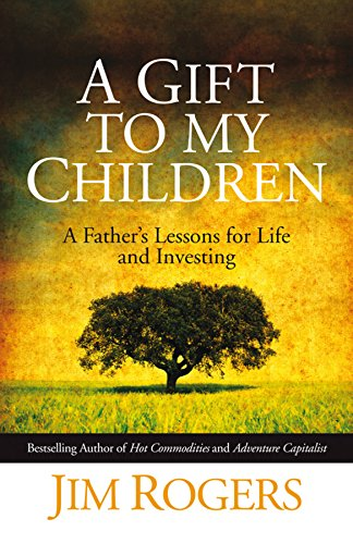 9780470742686: A Gift to My Children - a Father's Lessons for Life and Investing