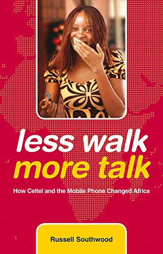 9780470743201: Less Walk More Talk: How Celtel and the Mobile Phone Changed Africa