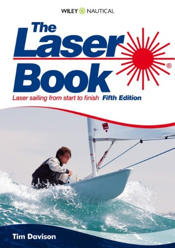 9780470743348: The Laser Book (Laser Book: Laser Sailing from Start to Finish)
