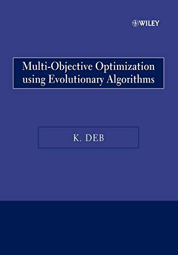 9780470743614: Multi–Objective Optimization Using Evolutionary Algorithms