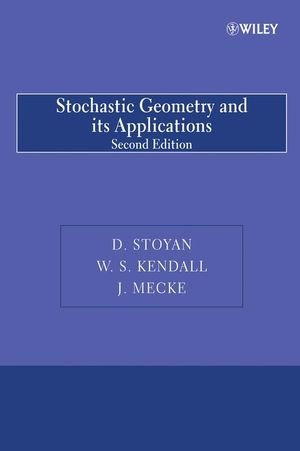 9780470743645: Stochastic Geometry and its Applications