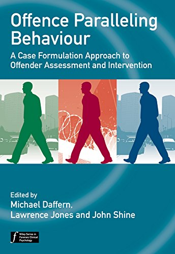9780470744482: Offence Paralleling Behaviour: A Case Formulation Approach to Offender Assessment and Intervention (Wiley Series in Forensic Clinical Psychology)