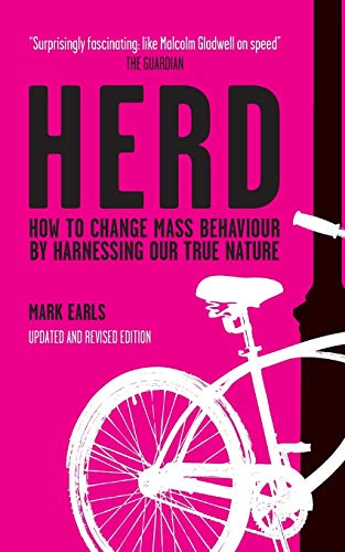 9780470744598: Herd: How to Change Mass Behaviour by Harnessing Our True Nature