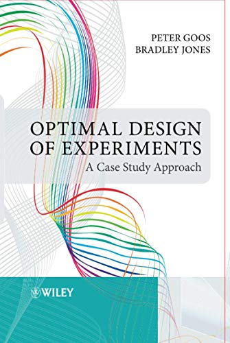 9780470744611: Optimal Design of Experiments: A Case Study Approach