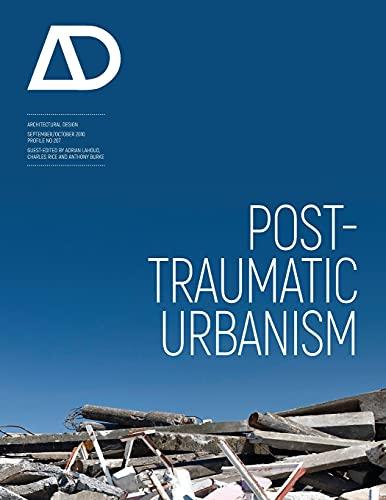 9780470744987: Post-Traumatic Urbanism: Architectural Design