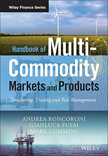 9780470745243: Handbook of Multi-Commodity Markets and Products: Structuring, Trading and Risk Management