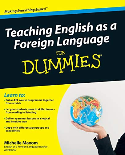 9780470745762: Teaching English as a Foreign Language for Dummies