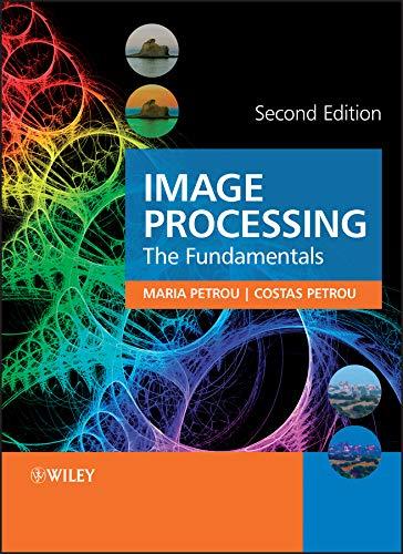 9780470745861: Image Processing: The Fundamentals