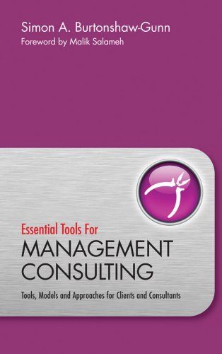 9780470745939: Essential Tools for Management Consulting: Tools, Models and Approaches for Clients and Consultants