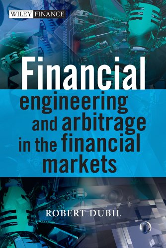 9780470746011: Financial Engineering and Arbitrage in the Financial Markets
