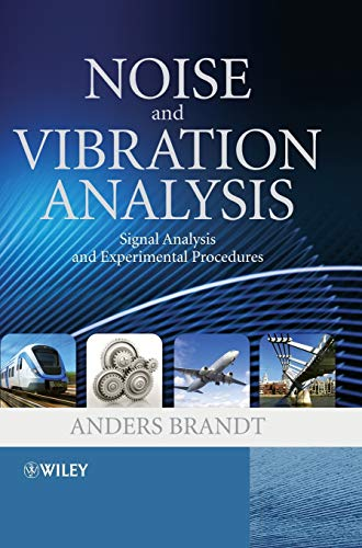 9780470746448: Noise and Vibration Analysis: Signal Analysis and Experimental Procedures