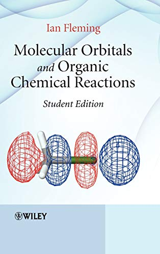 9780470746608: Molecular Orbitals and Organic Chemical Reactions