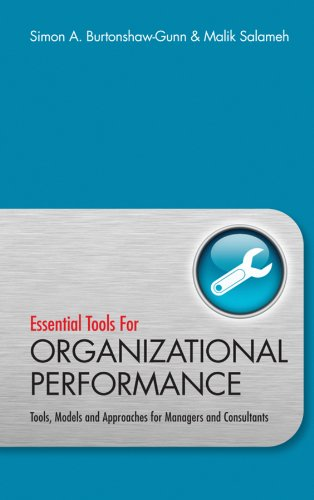 9780470746653: Essential Tools for Organisational Performance: Tools, Models and Approaches for Managers and Consultants