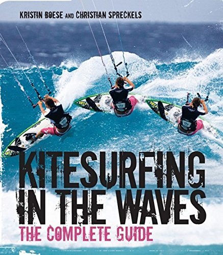 9780470746783: Kitesurfing in the Waves - The Complete Guide