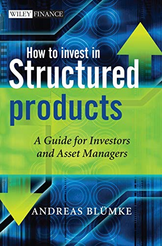 9780470746790: How to Invest in Structured Products: A Guide for Investors and Asset Managers