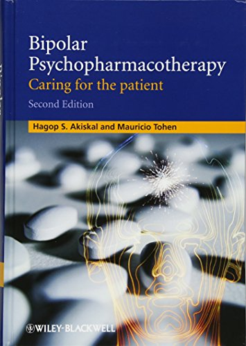 9780470747216: Bipolar Psychopharmacotherapy: Caring for the Patient