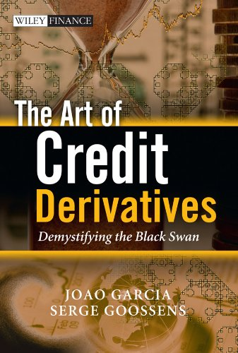 The Art of Credit Derivatives: Demystifying the: Joao Garcia (Dexia