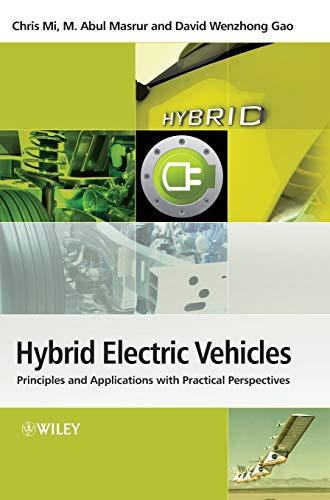 9780470747735: Hybrid Electric Vehicles: Principles and Applications With Practical Perspectives