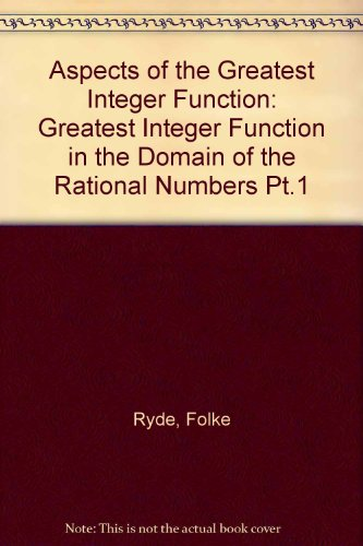 9780470747926: Aspects of the Greatest Integer Function: Greatest Integer Function in the Domain of the Rational Numbers Pt.1