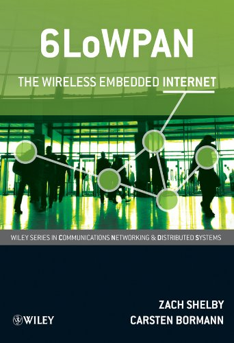 9780470747995: 6LoWPAN: The Wireless Embedded Internet (Wiley Series on Communications Networking and Distributed Systems)