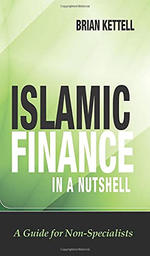 9780470748619: Islamic Finance in a Nutshell: A Guide for Non-Specialists (Wiley Finance Series)